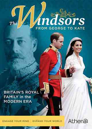 WINDSORS:FROM GEORGE TO KATE (DVD)