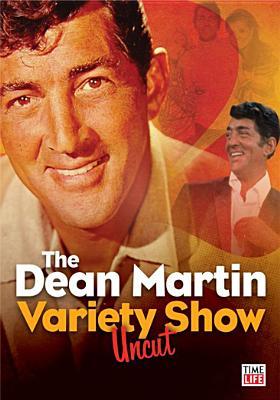 DEAN MARTIN VARIETY SHOW UNCUT BY THE DEAN MARTIN VARI (DVD)