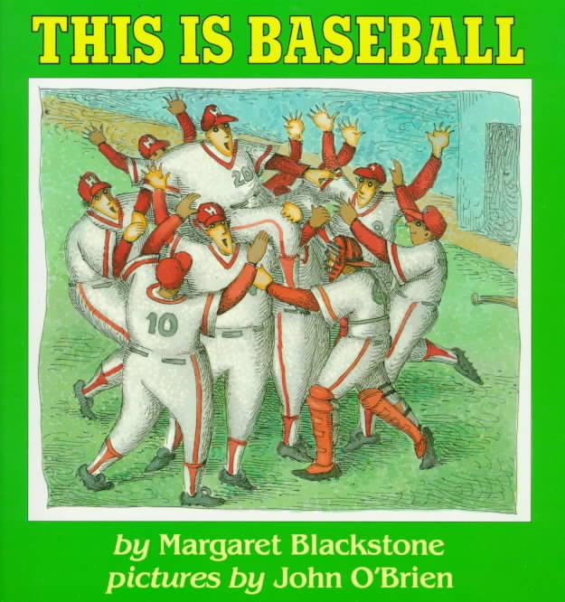 This Is Baseball By Blackstone, Margaret/ O'Brien, John (ILT)